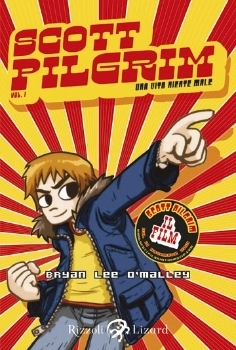 Scott Pilgrim: Una vita niente male  by  Bryan Lee OMalley
