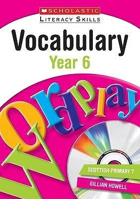 Vocabulary. Year 6 Gillian Howell