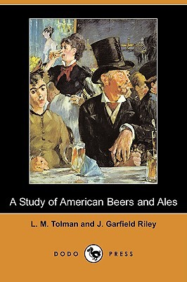 A Study Of American Beers And Ales Louise Larson Tolman