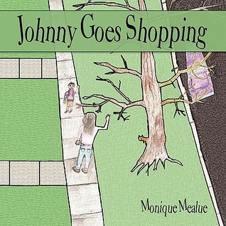 Johnny Goes Shopping  by  Monique Mealue
