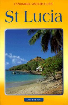 St. Lucia  by  Don Philpott