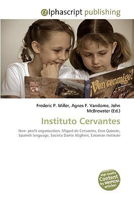 Instituto Cervantes Frederic P.  Miller