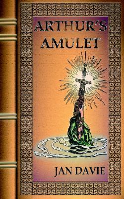 Arthurs Amulet Jan Davie
