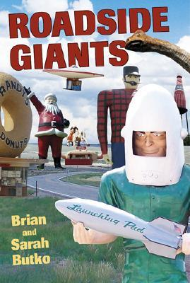 Roadside Giants Brian Butko