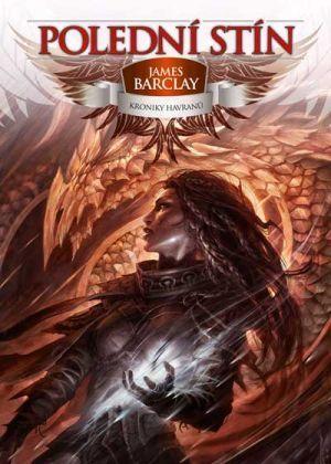 Polední stín (Kroniky Havranů, #2) James Barclay