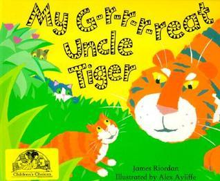 My G-r-r-r-reat Uncle Tiger James Riordan