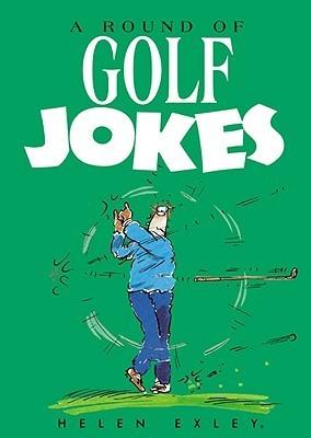 A Round of Golf Jokes Helen Exley