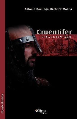 Cruentifer  by  Antonio Domingo Martinez Molina