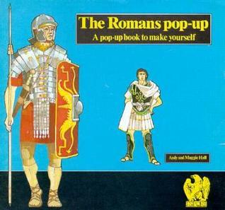 The Romans: Pop-up Book  by  Andy Hall