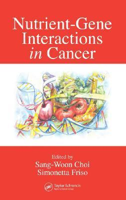 Nutri Gen Inte in Cancer  by  Choi Sang-Woon