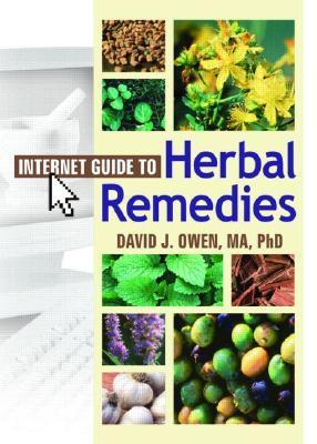 Internet Guide to Herbal Remedies David J. Owen