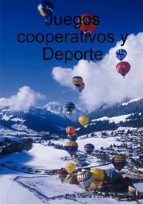 Juegos Cooperativos y DePorte Eva Mara Portas Lemus