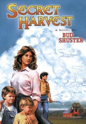 Secret Harvest Bud Shuster