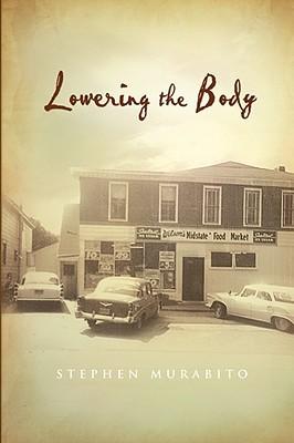 Lowering the Body  by  Stephen Murabito