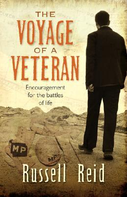 The Voyage of a Veteran  by  Russell Reid