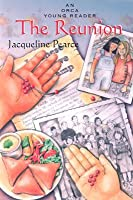 Reunion (Orca Young Reader Jacqueline Pearce