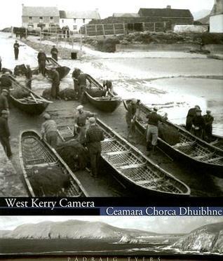 West Kerry Camera: Ceamara Chorca Dhuibhne Padraig Tyers