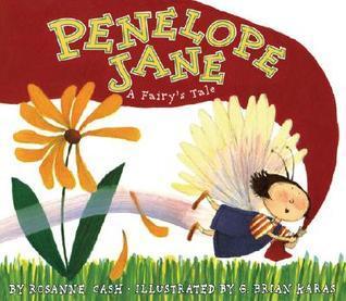 Penelope Jane: A Fairys Tale  by  Rosanne Cash