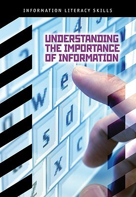 Understanding The Importance Of Information Beth A. Pulver