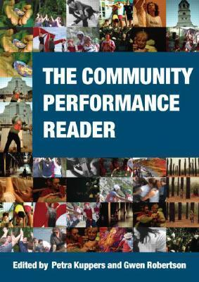 The Community Performance Reader  by  Petra Kuppers