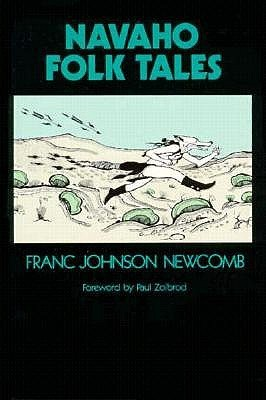 Navaho Folk Tales Franc Johnson Newcomb