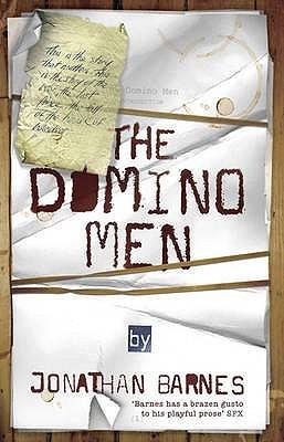 The Domino Men Jonathan  Barnes