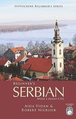Beginners Serbian [With 2 CDs] Aida Vidan