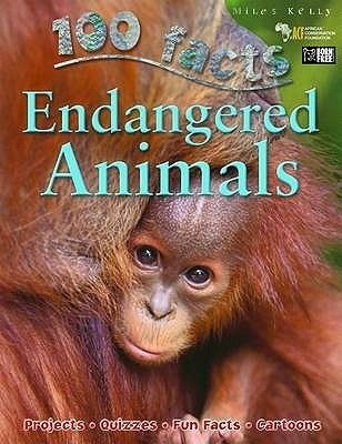 100 Facts: Endangered Animals (100 Facts)  by  Steve Parker