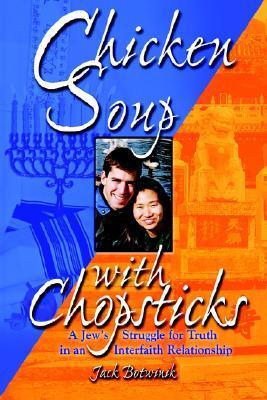 Chicken Soup with Chopsticks Jack Botwinik