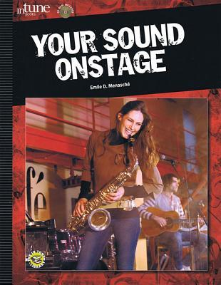 Your Sound Onstage [With CDROM]  by  Emile D. Menasche