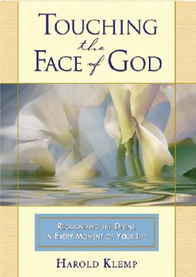 Touching the Face of God Harold Klemp