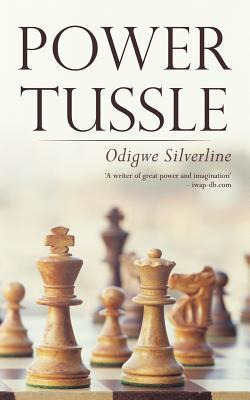 Power Tussle  by  Odigwe Silverline