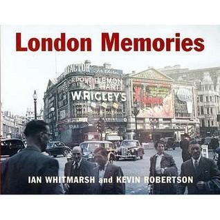 London Memories Kevin Robertson