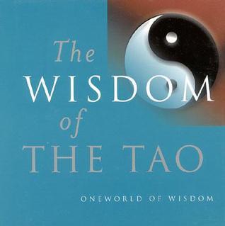 Wisdom of the Tao  by  Julian Pas