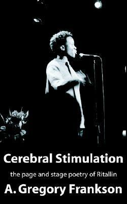 Cerebral Stimulation  by  A. Gregory Frankson