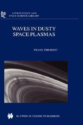Waves in Dusty Space Plasmas  by  Frank Verheest