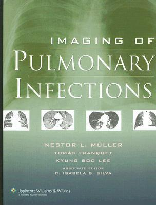 Imaging of Pulmonary Infections Nestor L. Müller