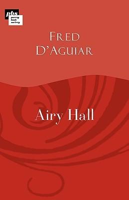 Airy Hall Fred DAguiar