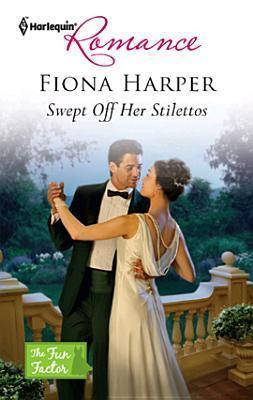 Swept Off Her Stilettos  by  Fiona Harper