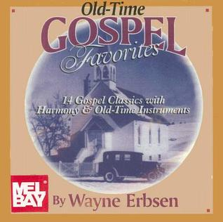 Old-Time Gospel Favorites Wayne Erbsen