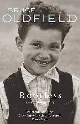 Rootless: An Autobiography Bruce Oldfield