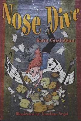 Nose Dive  by  Karin Gustafson