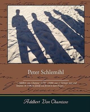 Peter Schlemihl Adelbert von Chamisso