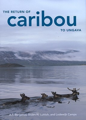 The Return of Caribou to Ungava A.T. Bergerud
