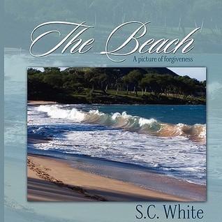 The Beach  by  S. C. White