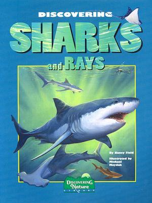 Discovering Sharks and Rays [With Stickers]  by  Nancy Field