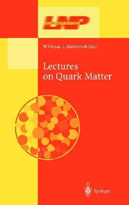 Lectures on Quark Matter  by  W. Plessas