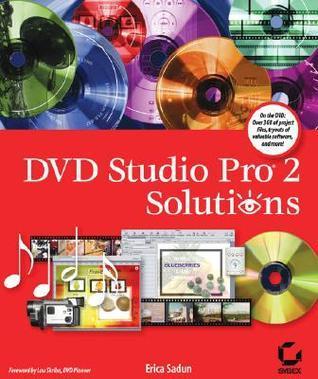 DVD Studio Pro 2 Solutions  by  Erica Sadun