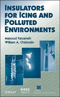 Insulators for Icing and Polluted Environments Masoud Farzaneh