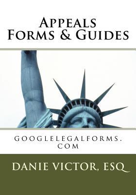 Appeals Forms & Guides: Googlelegalforms.com Danie Victor-Laguerre